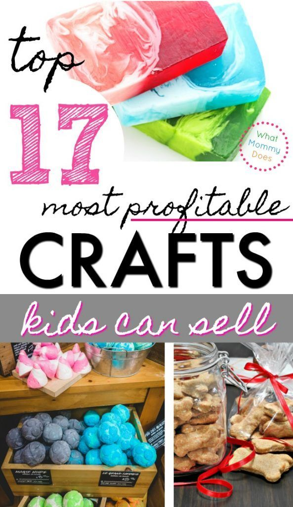 17 Best Things for Kids to Make and Sell #craftstomakeandsell
