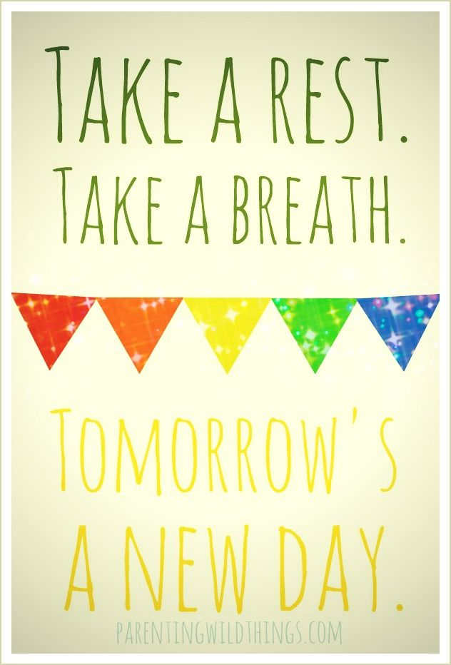 Tomorrow S A New Day A Post For Moms Who Aren T Perfect Wise Words Quotes Words Inspirational Quotes