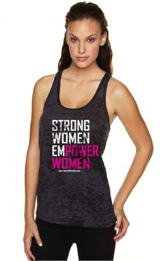 ac157139f Strong Women EMPOWER Women black burnout $21 FREE Shipping thru Sunday! # fitness #tank #clothes