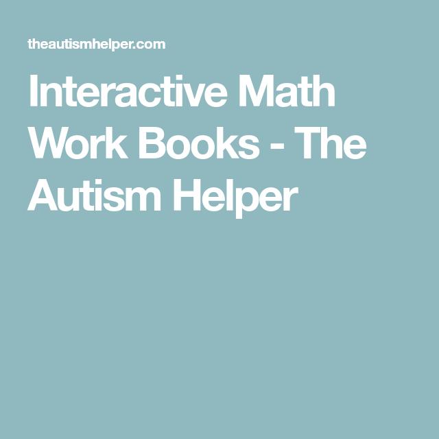 Interactive Math Work Books | Autism helper, Autism and Math