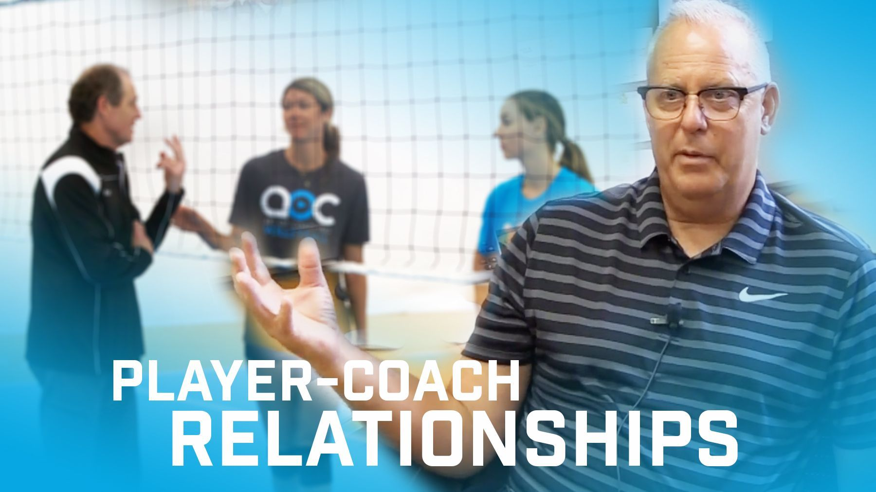 Player Coach Relationships Coaching Volleyball Coaching Interpersonal Relationship