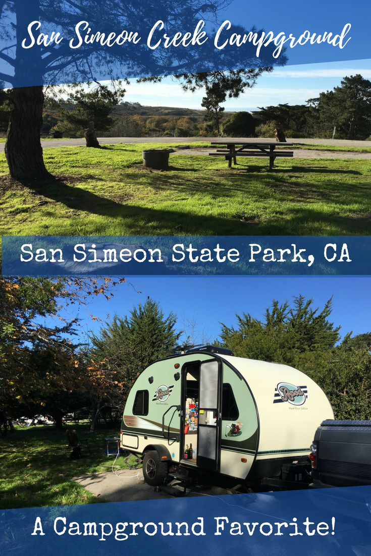 Looking For A Campground On California S Central Coast Between Big Sur And Morro Bay We Enjoy San Simeon Cr Adventure Activities San Simeon State Park Travel