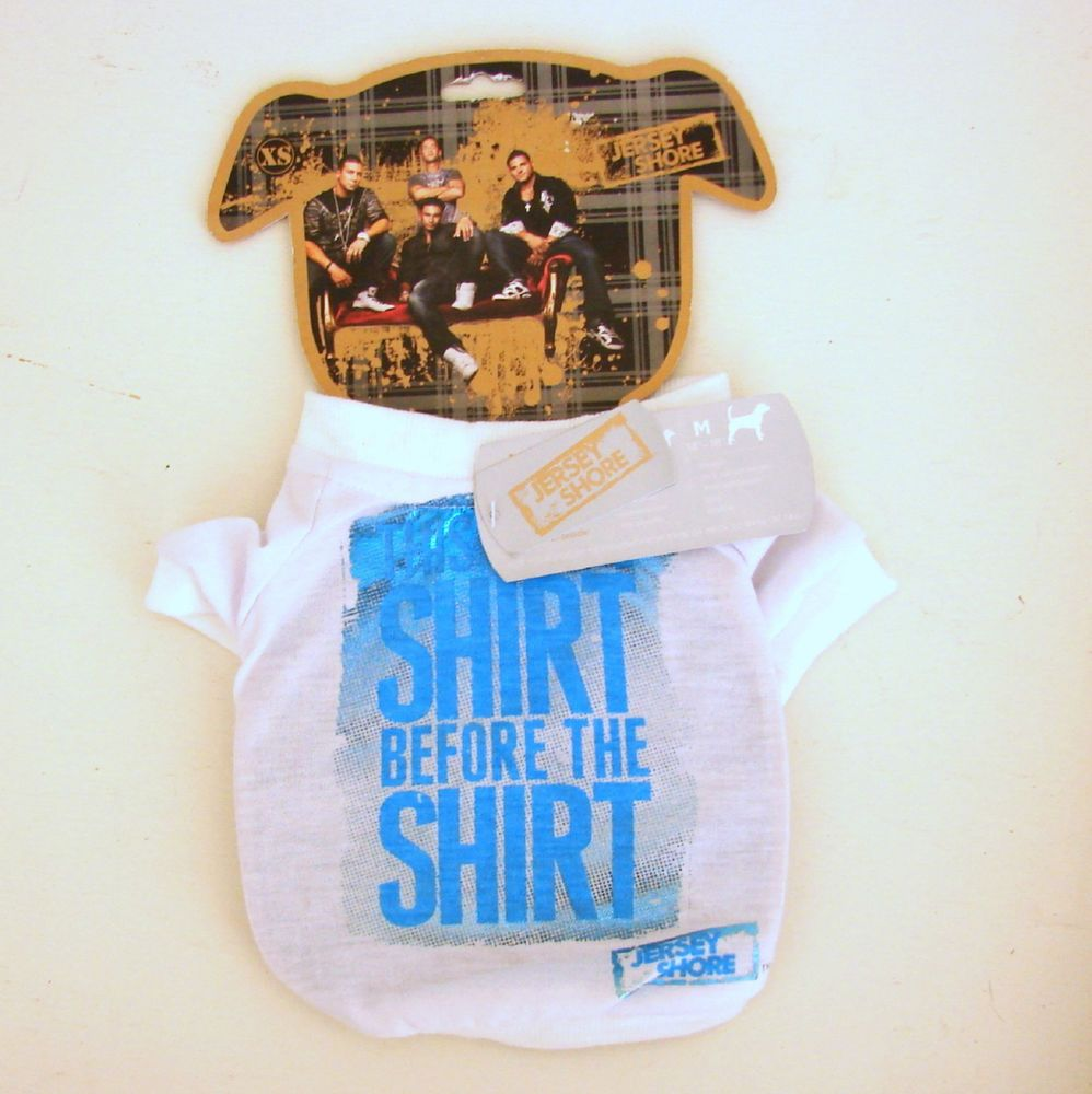 Jersey Shore MTV Dog Shirt XS This Is Shirt Before The