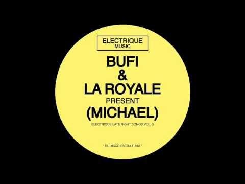 midnight, finally. | Bufi & La Royale - Michael