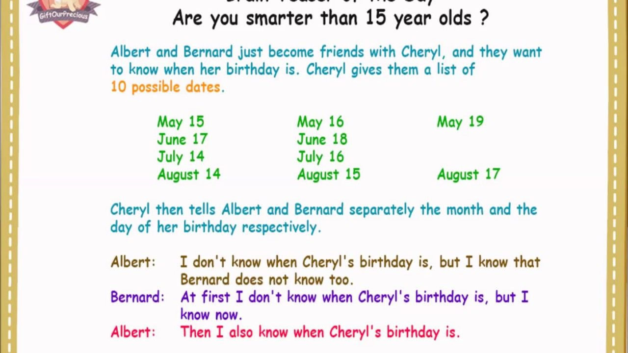 When Is Cheryl Birthday Brain Teaser Of The Day Www Giftourprecious Com Https Www Youtube Com Watch V Aa4guk7 Best Brain Teasers Brain Teasers Fun Facts