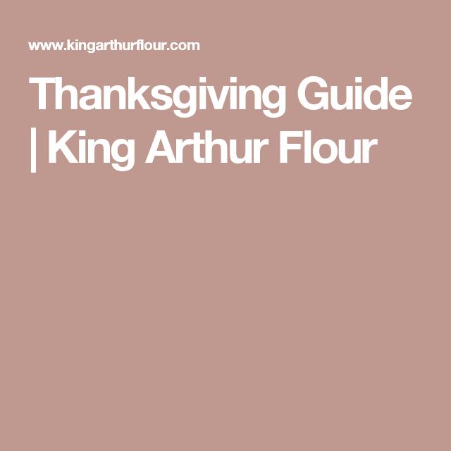 Thanksgiving Guide | King Arthur Flour