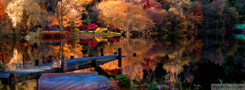 Facebook Covers Myfbcovers Com Is The Best Place To Get High Quality Facebook Covers We Have A Wide Variety Of Profile Autumn Lake Beautiful Nature Scenery