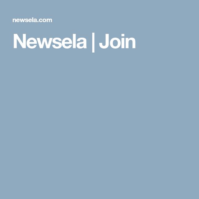 Newsela Join Newsela, Reading engagement, Adult
