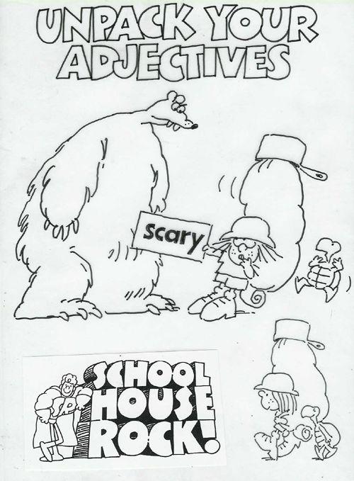 Adventures with Adjectives School house rocks Schoolhouse rock
