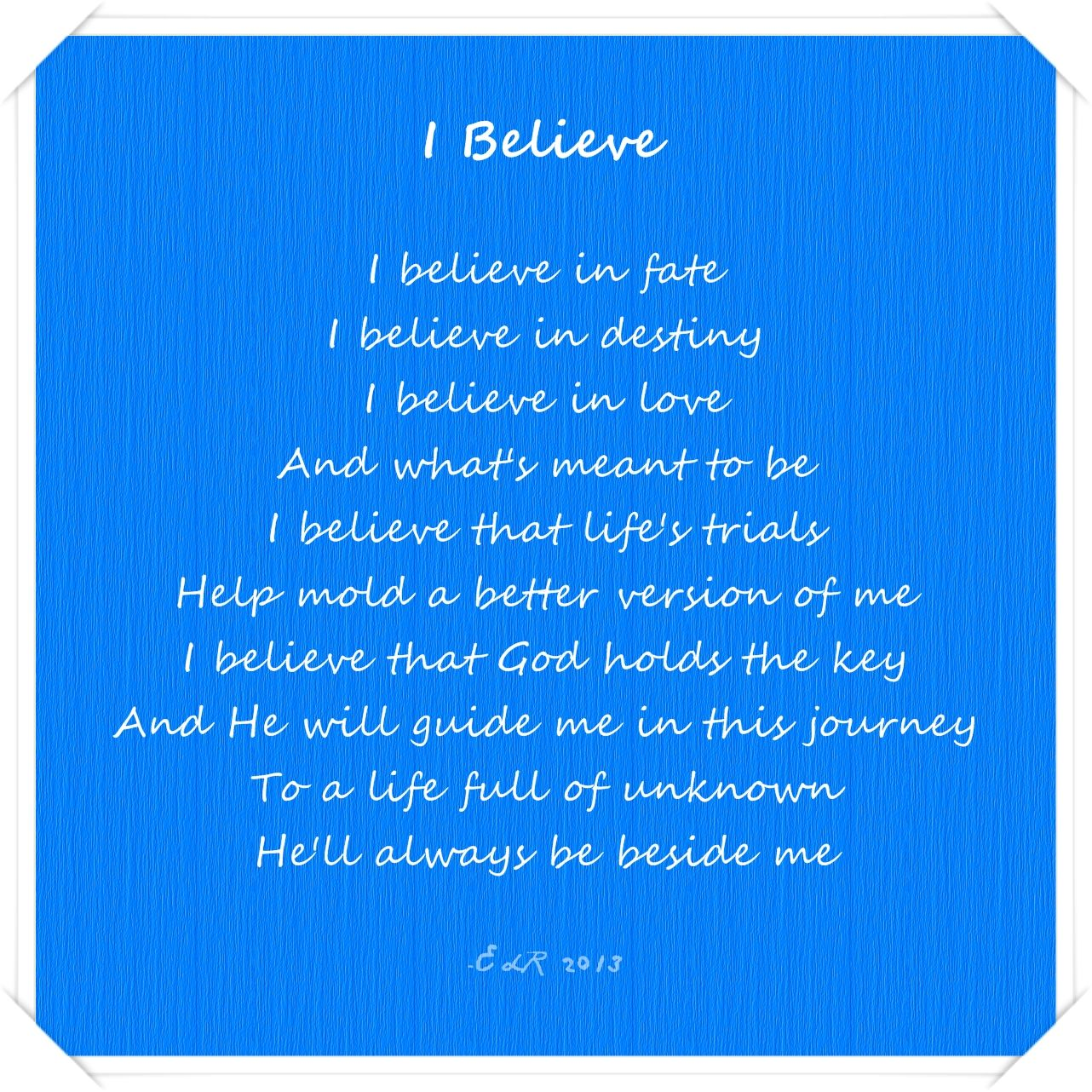 poems about life | POEM: I Believe | FAITH | Poems about