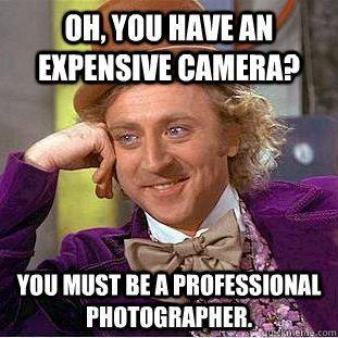 Expensive camera?