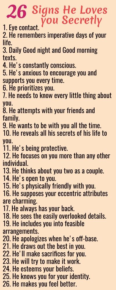 Signs He Loves you Secretly | Signs he loves you, Good