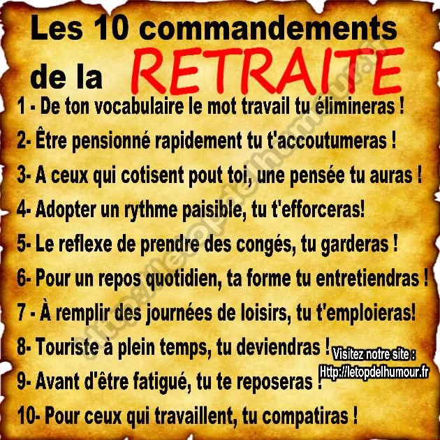 les 10 commandements de la retraite humours retraite pinterest les retraites retraite et. Black Bedroom Furniture Sets. Home Design Ideas