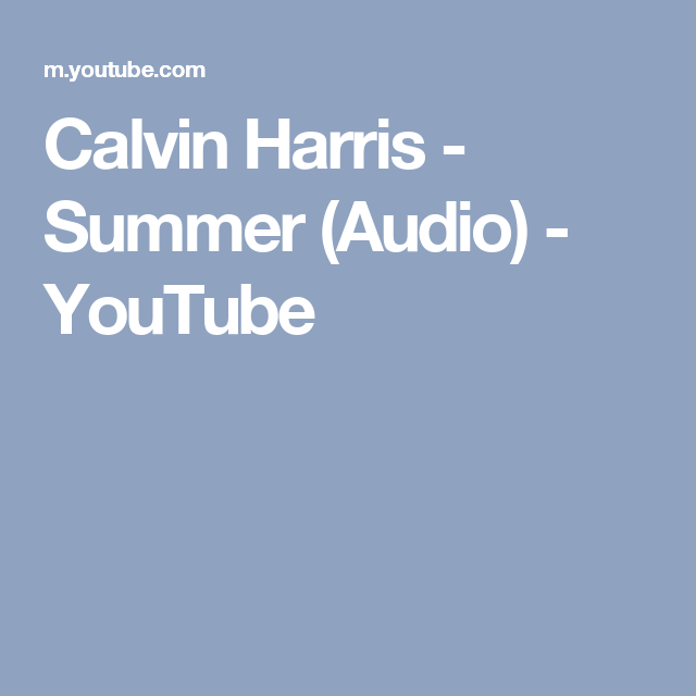 Calvin Harris Summer Audio Youtube