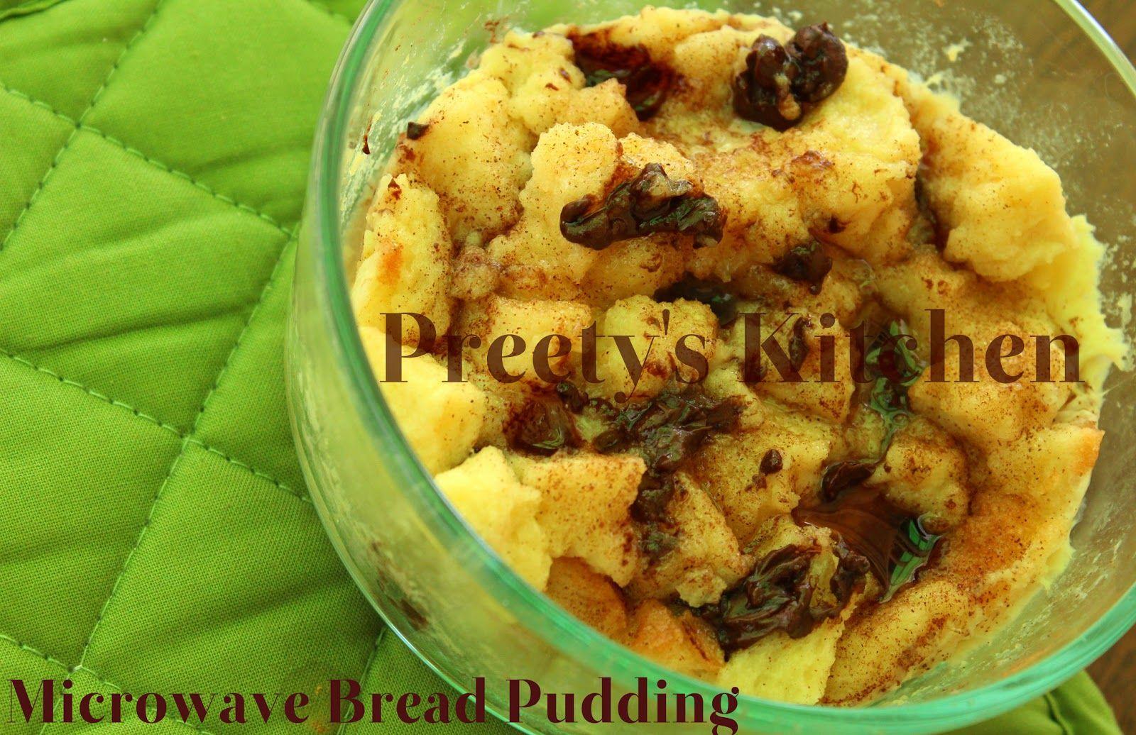 Preety's Kitchen: Microwave Bread Pudding (Single Serving Dessert)