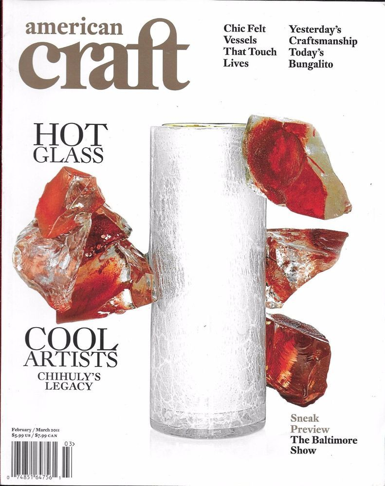 American Craft Magazine Hot Glass Cool Artists Chic Felt Vessels