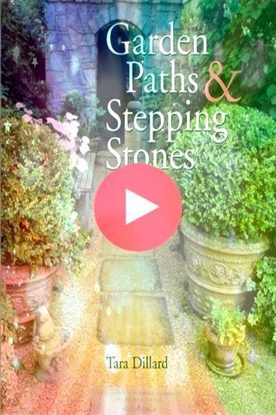 Garden Paths  Stepping Stones by Tara Dillard  Sterling 0201 2007 Garden Paths  Stepping Stones by Tara Dillard  Sterling 0201 2007 Garden Paths  Stepping Stones by Tara...