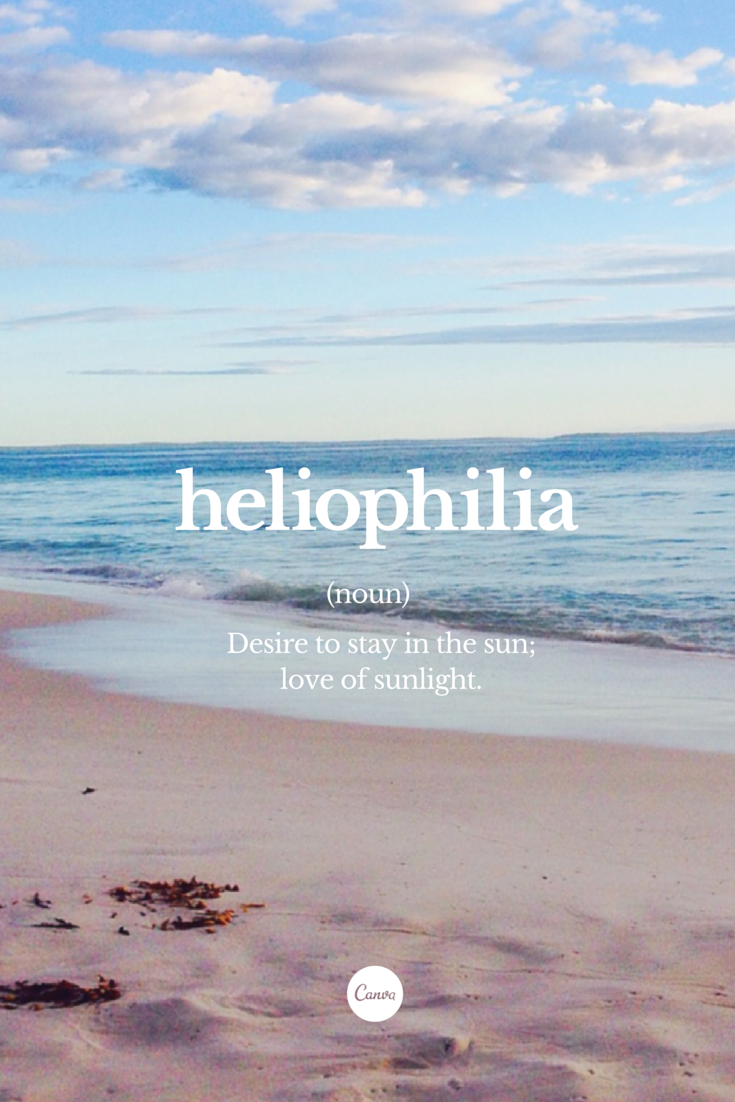 Heliophilia Love For The Sun Sun Beach Inspiration Graphicdesign Ocean Quotes Beach Quotes Sea Quotes