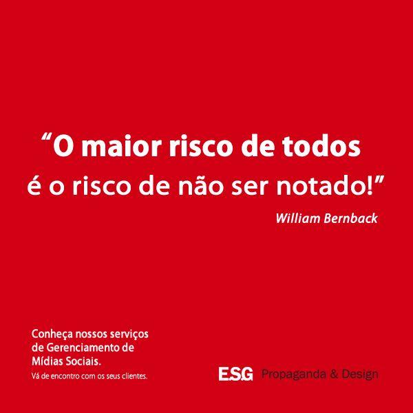 E você, vai deixar de ser notado? http://www.esgpropaganda.com.br/servicos/midias-sociais