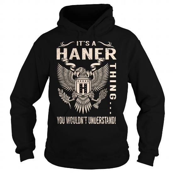 Awesome Tee Its a HANER Thing You Wouldnt Understand - Last Name, Surname T-Shirt (Eagle) T shirts