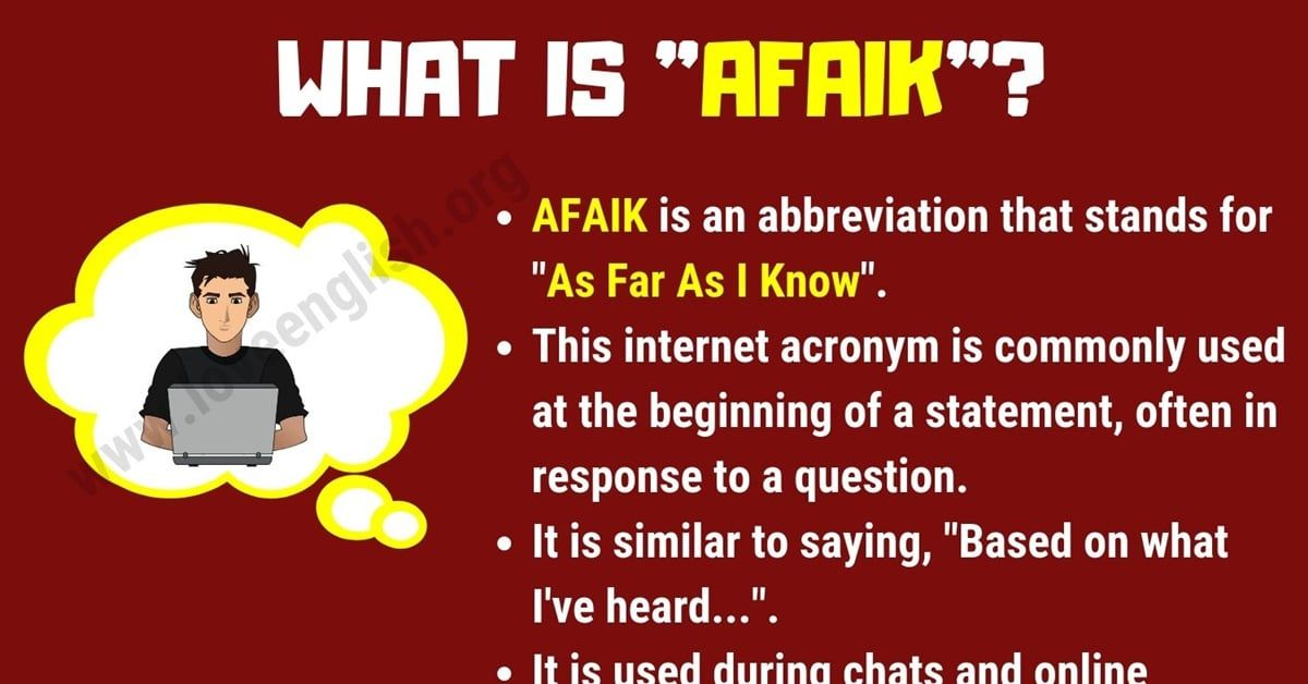 AFAIK Meaning: What Does AFAIK Mean? Useful List of Social