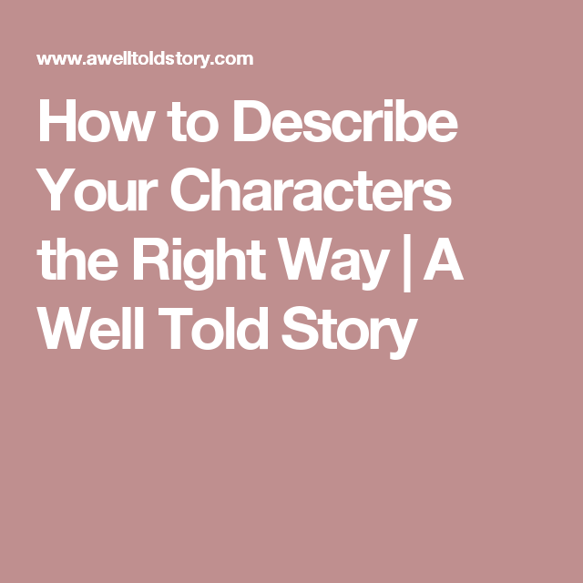 describe your character