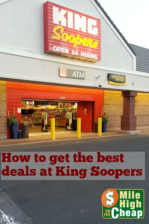 How To Get The Best Deals at King Soopers | Pinterest | King soopers