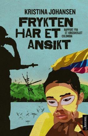 """Borgerkrigen i Colombia har ført til at hele befolkningen lever i konstant frykt. """"Frykten har et ansikt"""" er en gripende og innsiktsfull bok om en krigs ofre."""