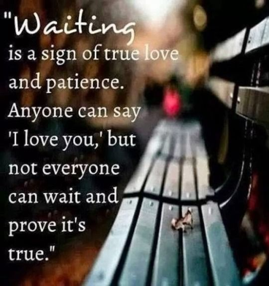 Im Waiting For My True Love Sayings Pinterest Love Quotes