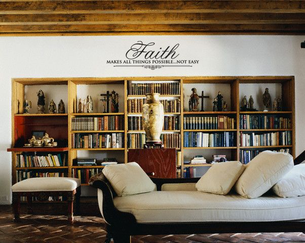 How To Decorate A Living Room With Religion: Faith Makes All Things Possible Not Easy Wall Decal Vinyl