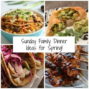 Are You Looking For Sunday Family Dinner Ideas Spring We Have 15 Delicious