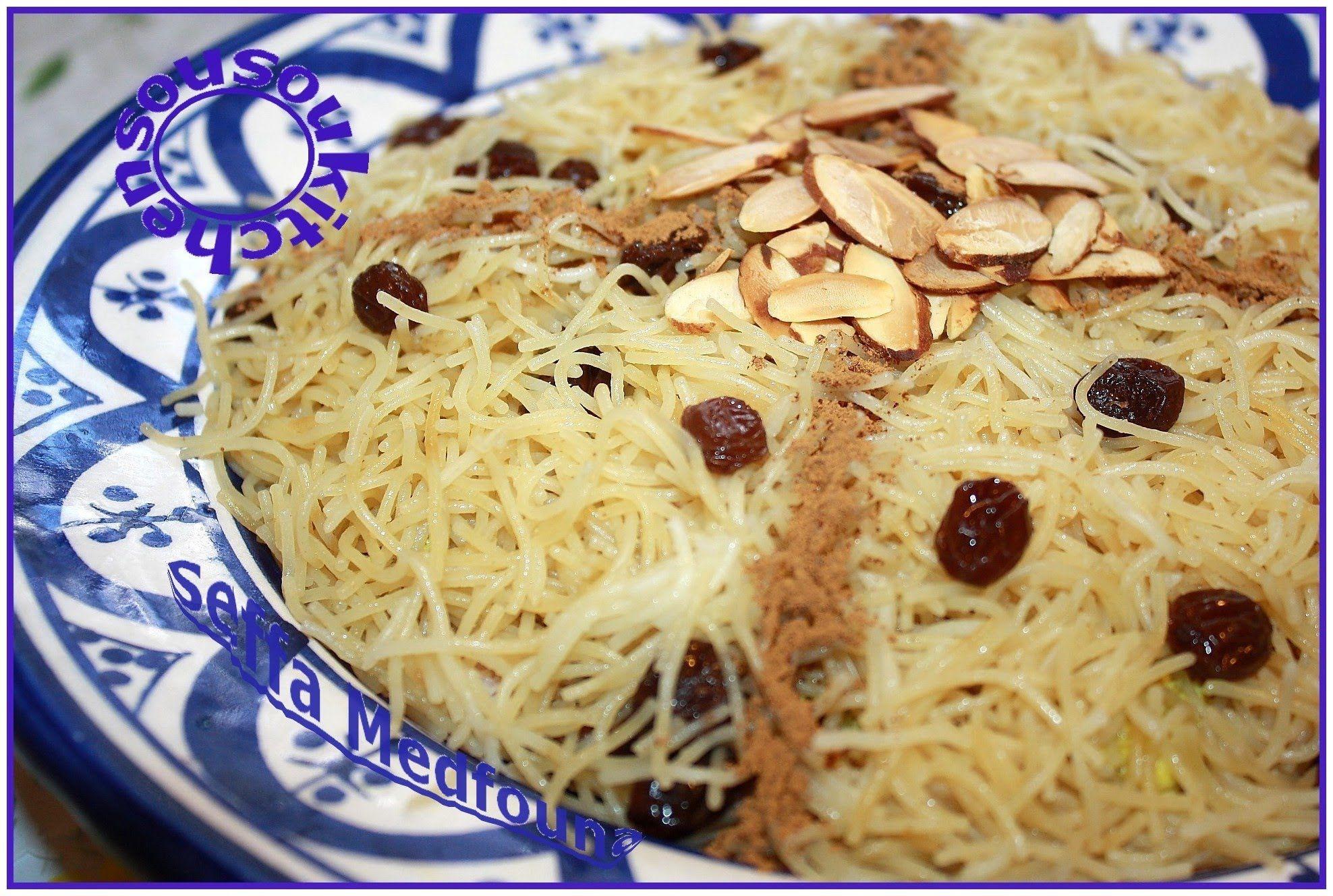 Moroccan Recipe Seffa Medfouna  -Recette ...