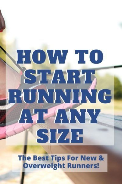 Doesn't matter if you're plus size, these are the best overweight running tips to help you pick a pl...