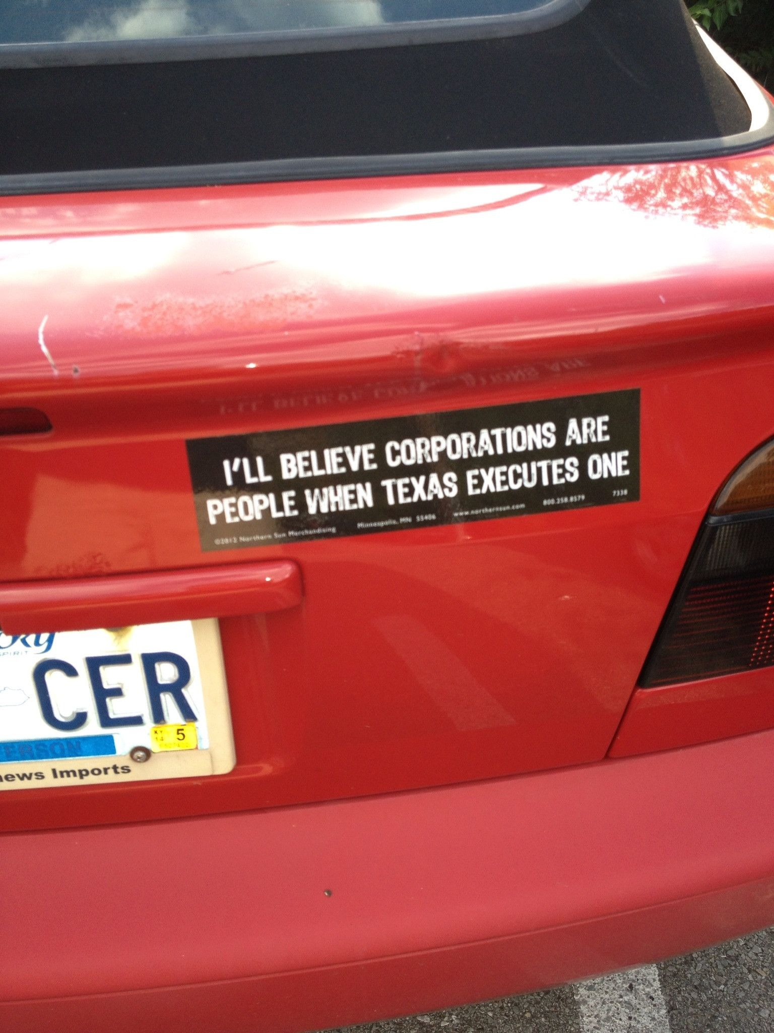 Ill believe corporations are people when texas executes one funny bumper sticker quotes politics