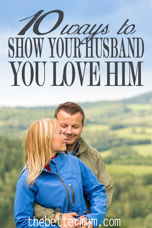 how to show the man you love him