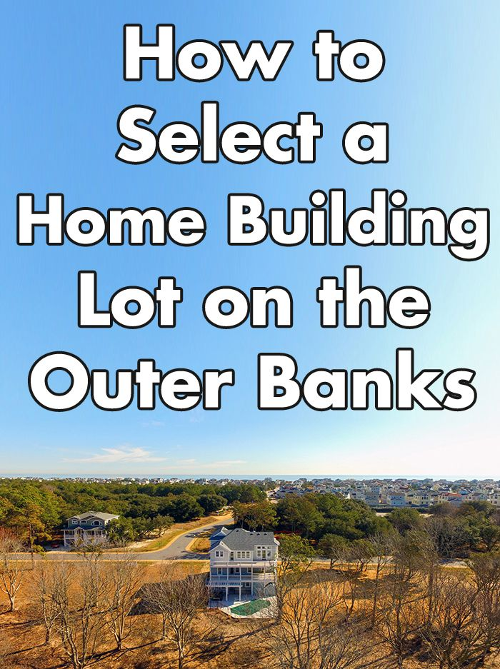 Unique Considerations For Selecting A Lot To Build Your Dream Home
