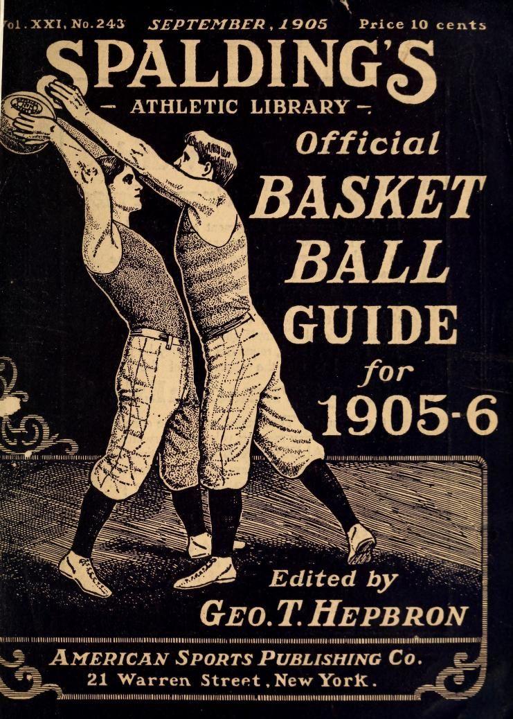 Basketball Spalding S Official Athletic Almanac 1905 6