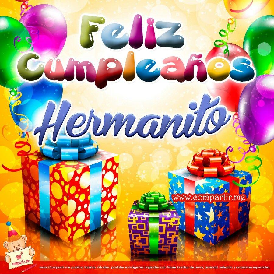 Feliz cumpleaños hermanito   Cumple papi   Pinterest   Feliz ...