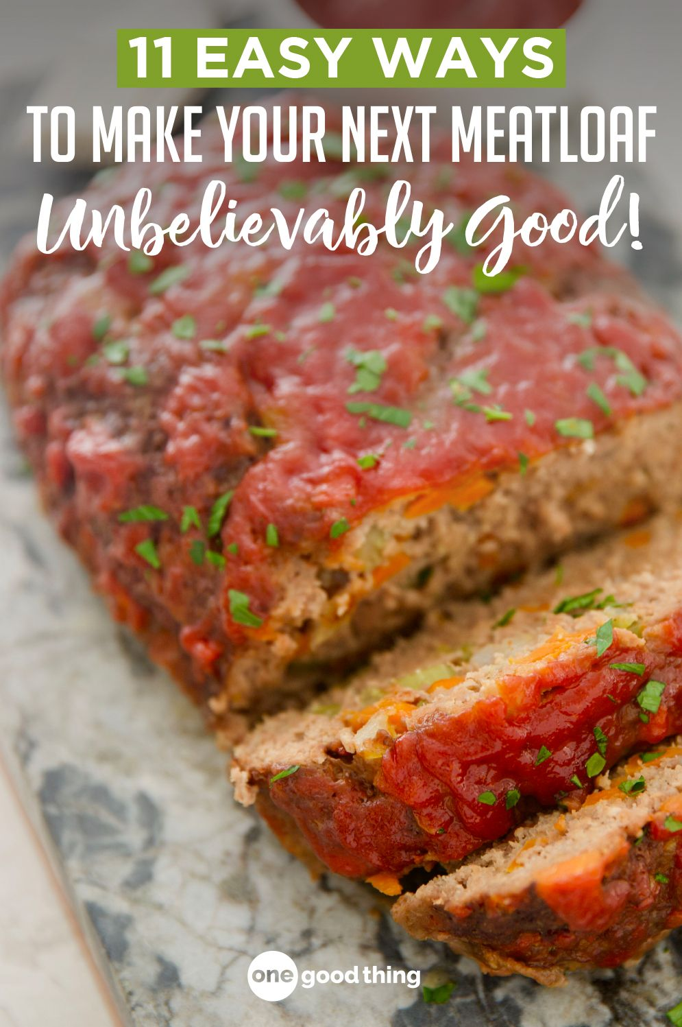 11 Tips Tricks For Perfect Meatloaf One Good Thing By Jillee Recipe Meatloaf Recipes Perfect Meatloaf
