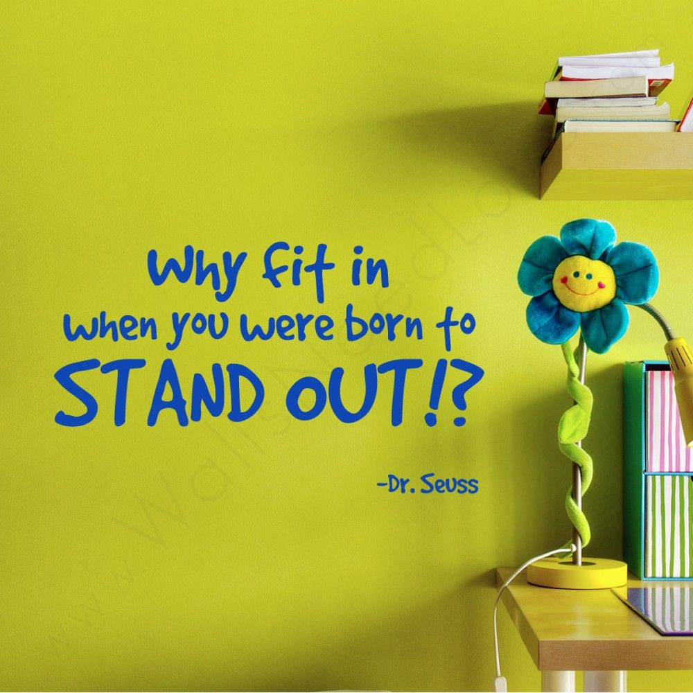 Dr. Seuss Wall Quote and a desk | When I Grow Up! | Pinterest ...