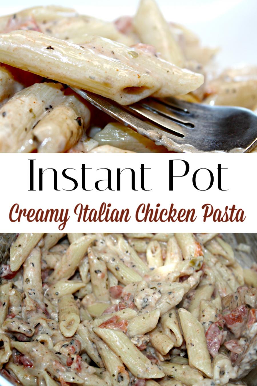 Creamy Italian Chicken Pasta Instant Pot Recipe (Pressure Cooker images