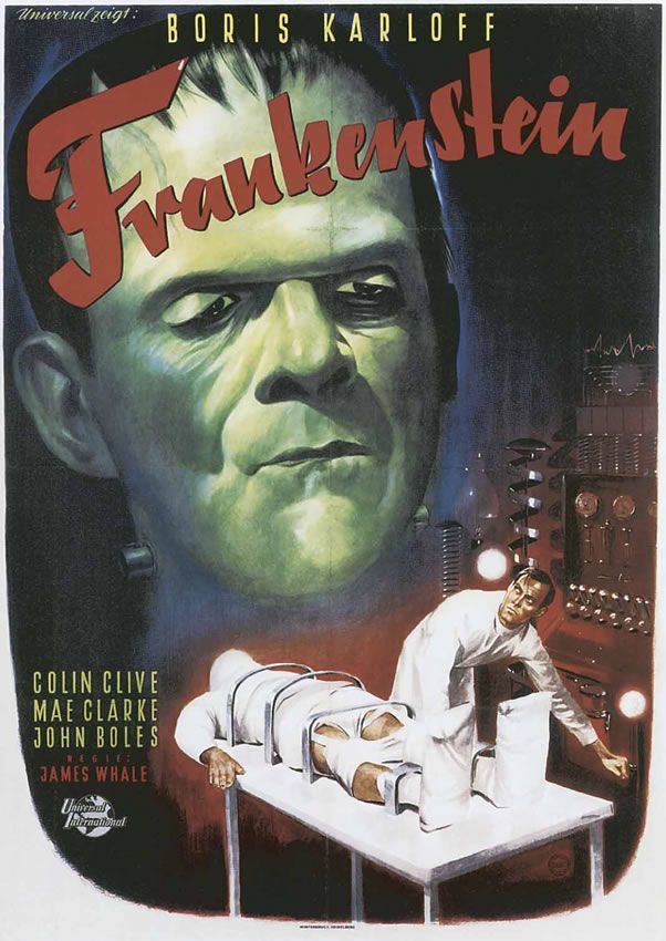 Frankenstein  This classics movie is a must see for knowing