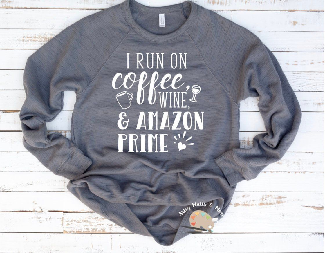 ede0baff I run on coffee wine and Amazon Prime svg file funny funny mom Amazon svg,  online shopping svg This mom runs on..Amazon t-shirt mug svg by  DDbyArtsyWalls on ...