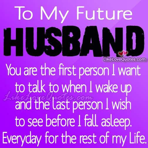 To My Future Husband You Are The First Person I Want Wedding