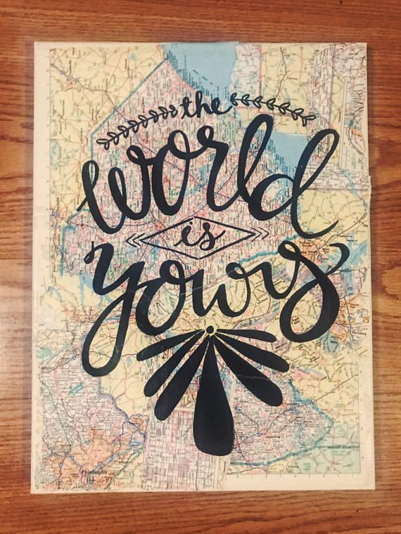 map travel adventure quote calligraphy on map canvas the world is yours