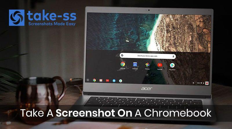 How to take a screenshot in chromebook chrome os take