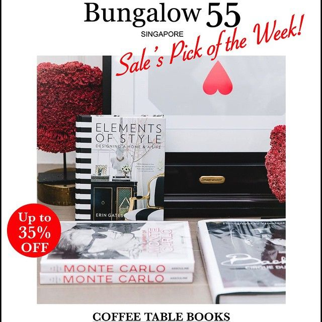 Bungalow55 Singapore Sghome Sginterior Sghomelife Sginteriors Sghomedecor Sginteriordesign In 2020 Coffee Table Books Elements Of Style Erin Gates
