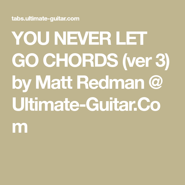 Never Let Go Chords Choice Image Chord Guitar Finger Position