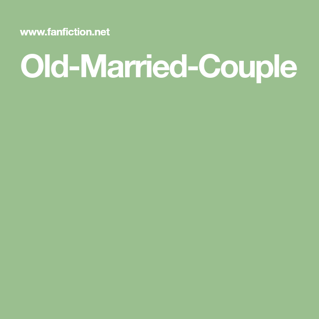 Old-Married-Couple | Clintasha Fanfic