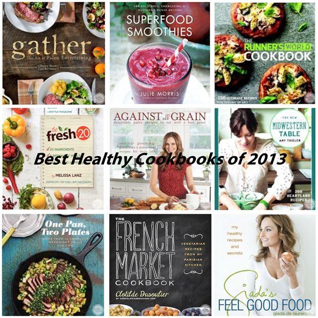 Best healthy cookbooks of 2013 books worth reading pinterest explora estas ideas y mucho ms best healthy cookbooks forumfinder Choice Image